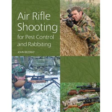 Air Rifle Shooting for Pest Control and Rabbiting - (Best Air Rifle For Pest Control)