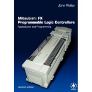 Mitsubishi Fx Programmable Logic Controllers: Applications and Programming (Paperback)