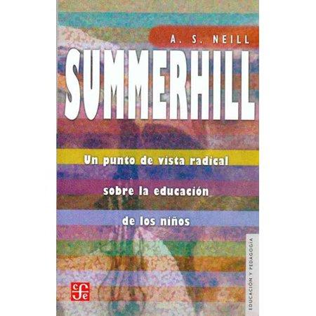 Summerhill  Un Punto De Vista Radical Sobre La Educacion De Los Ninos