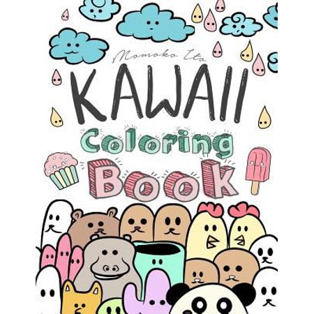 Kawaii Coloring Book A Cute Japanese For Adults Teens And Kids