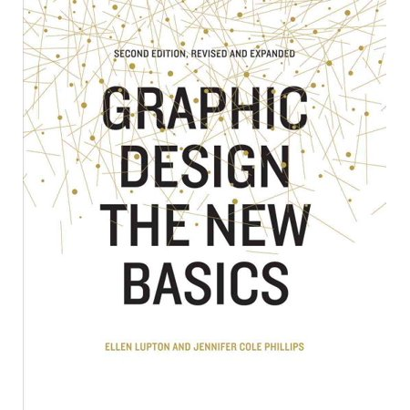 Princeton Design (Graphic Design: The New Basics : Second Edition, Revised and Expanded)