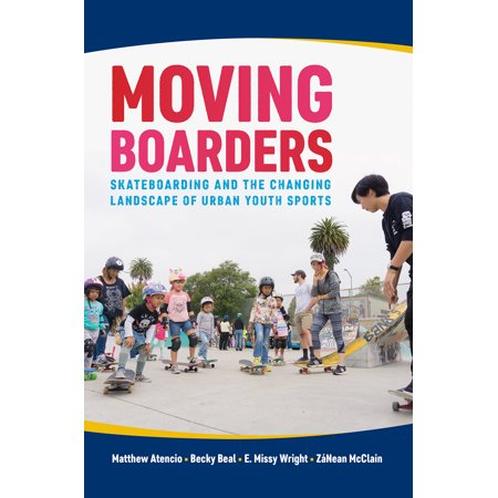 Sports Skateboarding (Moving Boarders : Skateboarding and the Changing Landscape of Urban Youth Sports )