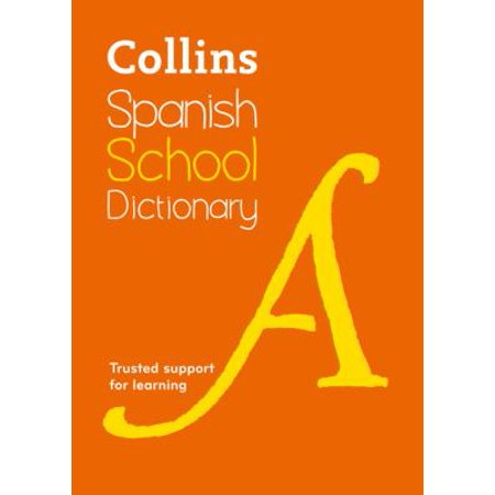 Collins Spanish School Dictionary  Collins School   Paperback