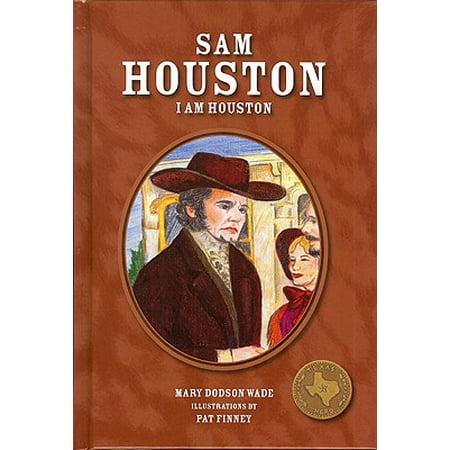 Sam Houston : I Am Houston - Sam I Am Sign
