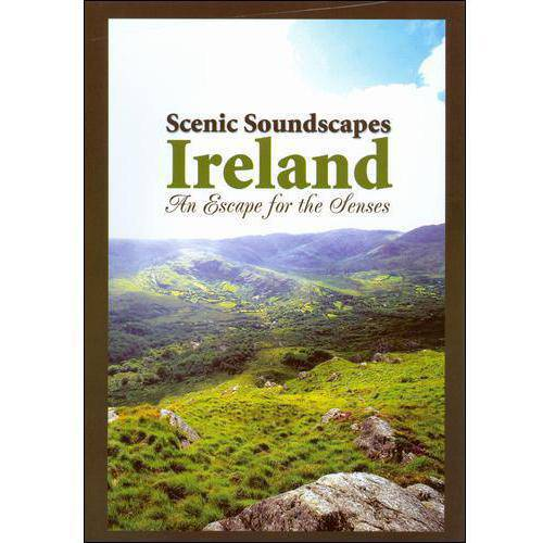 Scenic Soundscapes: Ireland - An Escape For The Senses (Full Frame)