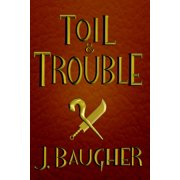 Toil and Trouble - eBook