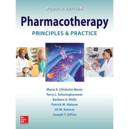 Pharmacotherapy Principles and Practice, Fourth Edition -