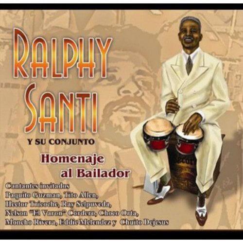 Santi, Ralphy Y Su Conjunto - Homenaje Al Bailador [CD]