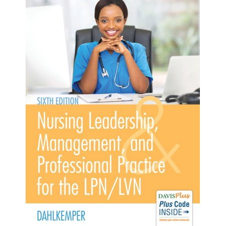 Nursing Leadership, Management, and Professional Practice for the
