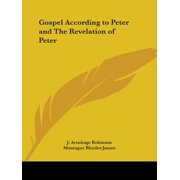Gospel According to Peter and the Revelation of Peter