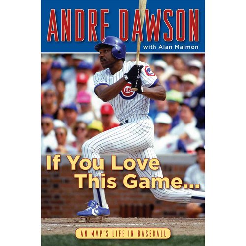 If You Love This Game: An MVP's Life in Baseball
