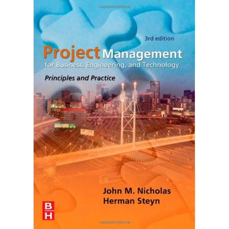 Project Management For Business Engineering And Technology By Nicholas John M