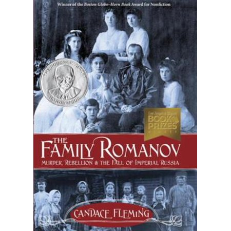 The Family Romanov: Murder, Rebellion, and the Fall of Imperial Russia - -