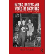 Haters, Baiters and Would-Be Dictators - eBook