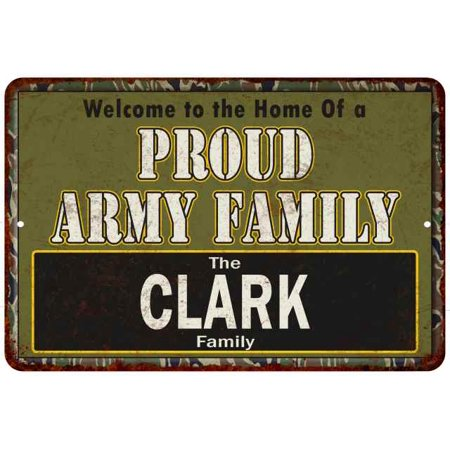 Clark Proud Army Family Personalized Gift 8x12 Metal Sign 208120023025