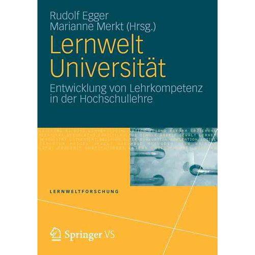 Lernwelt Universit T: Entwicklung Von Lehrkompetenz in Der Hochschullehre