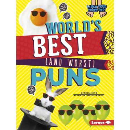 World's Best (and Worst) Puns