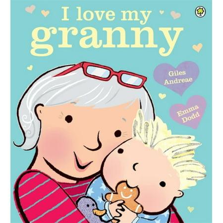 I Love My Granny (Paperback)