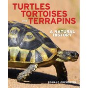 Turtles, Tortoises and Terrapins : A Natural History