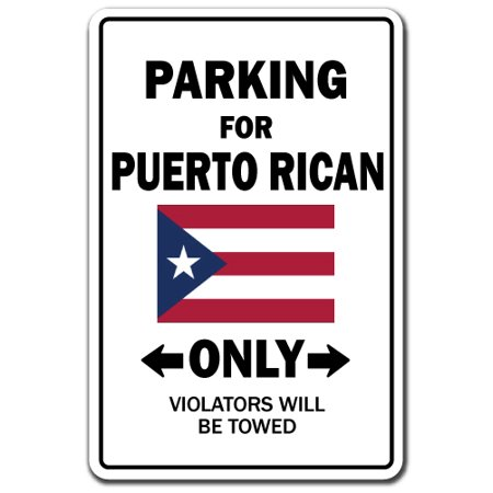 Parking For Puert Rican Only National Pride Decal | Indoor/Outdoor | Funny Home Décor for Garages, Living Rooms, Bedroom, Offices | SignMission Puerto Rico Flag National Pride Love Decoration (Puerto Rico Party Decorations)
