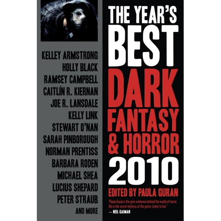 The Year's Best Dark Fantasy & Horror, 2010 Edition -