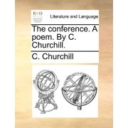 The Conference. a Poem. by C. Churchill.