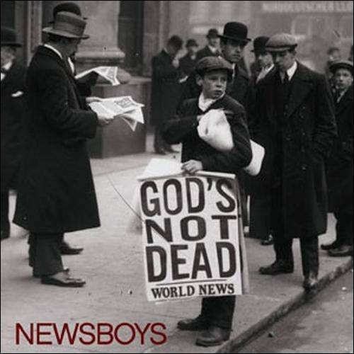 Newsboys - God's Not Dead (CD)