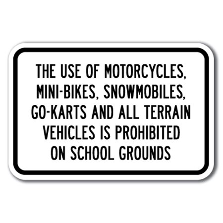 The Use Of Motorcycles, Mini-Bikes, Snowmobiles, Go-Karts And All Terrain Vehicles Sign 12