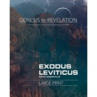 Genesis to Revelation: Genesis to Revelation: Exodus, Leviticus Participant Book Large Print: A Comprehensive Verse-By-Verse Exploration of the Bible (Paperback)