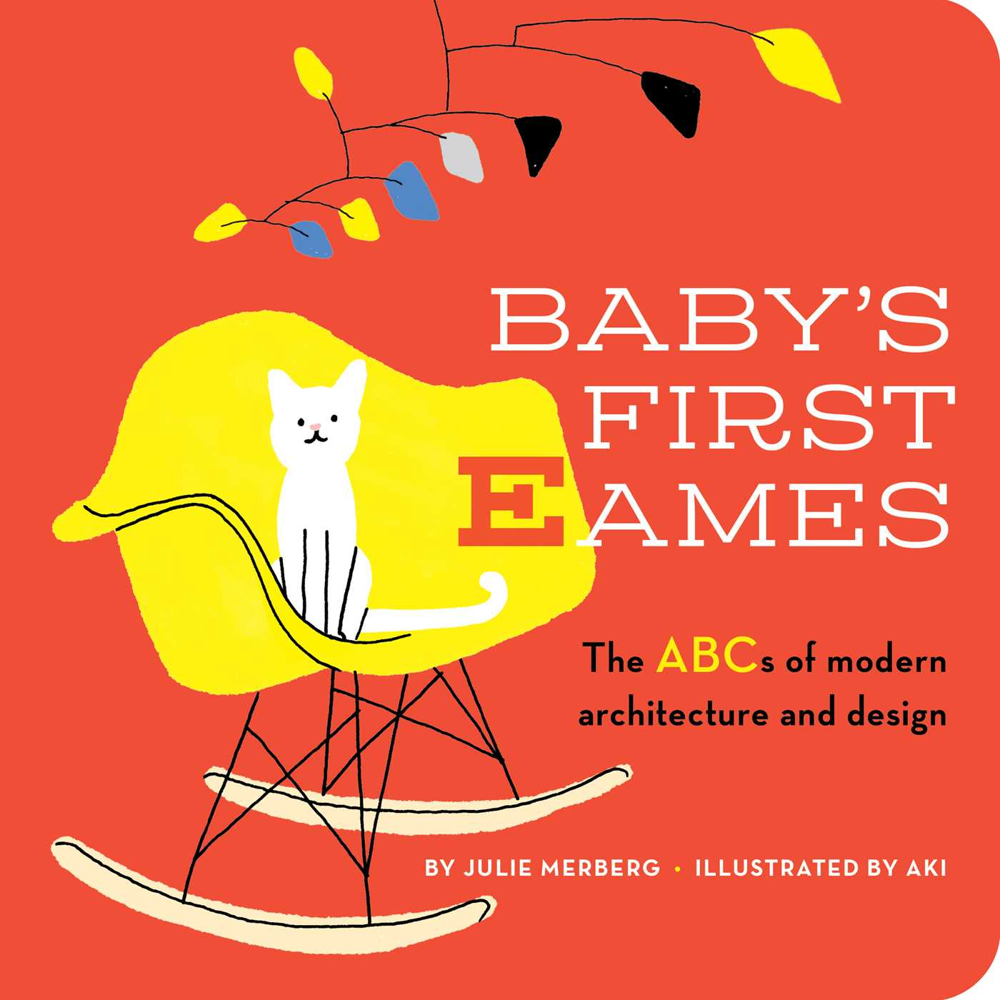 Babys 1st Eames The ABCs of Modern Archi (Board Book)