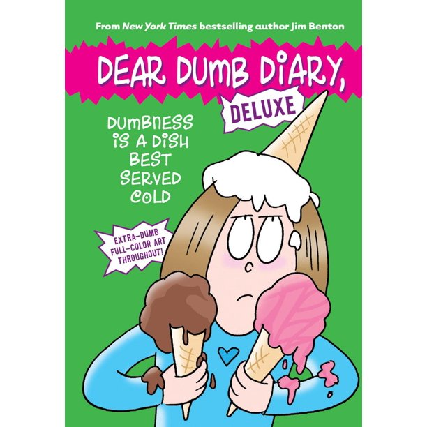 Dear Dumb Diary: Dumbness Is a Dish Best Served Cold (Dear Dumb Diary: Deluxe) (Hardcover)