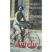 Les héritières (2). Aurélie - eBook