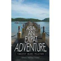 Asia : An Expat Adventure