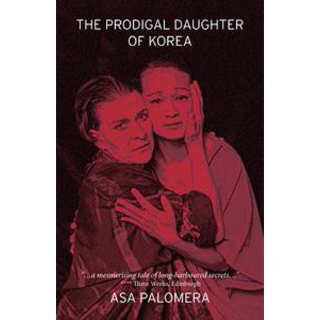 The Prodigal Daughter of Korea - eBook