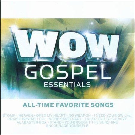 Wow Gospel Essentials  All Time Favorite Songs