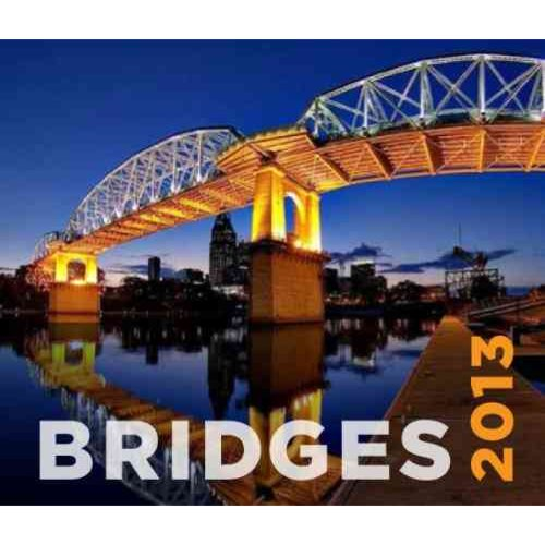 Bridges Calendar 2013