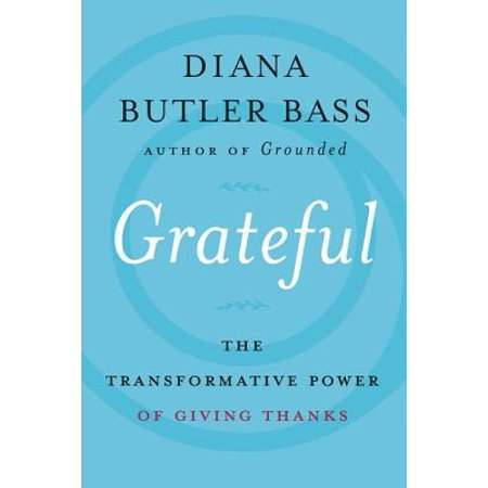 Grateful: The Transformative Power of Giving (Give Thanks With A Grateful Heart Bible Verse)