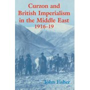 Curzon and British Imperialism in the Middle East, 1916-1919 - eBook