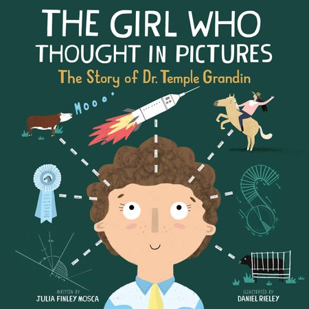 The Girl Who Thought in Pictures : The Story of Dr. Temple Grandin ()