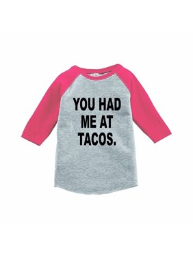 7 ate 9 Apparel Funny Kids You Had Me At Tacos Baseball Tee Pink - 2T
