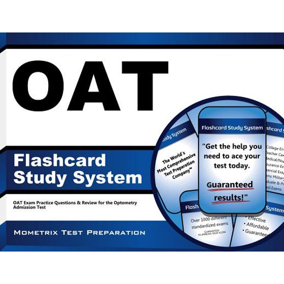 Oat Flashcard Study System : Oat Exam Practice Questions and Review for the  Optometry Admission Test