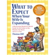 What to Expect When Your Wife Is Expanding: A Reassuring Month-by-Month Guide for the Father-to-Be, Whether He Wants Advice or Not - eBook