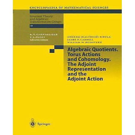 Algebraic Quotients  Torus Actions And Cohomology  The Adjoint Representation And The Adjoint Action