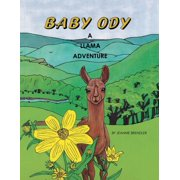 Baby Ody : A Llama Adventure
