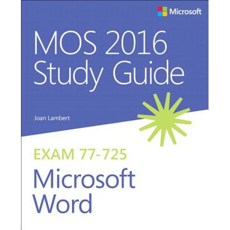 MOS 2016 Study Guide for Microsoft Word (Best Alternative Microsoft Word)