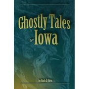 Ghostly Tales of Iowa - eBook