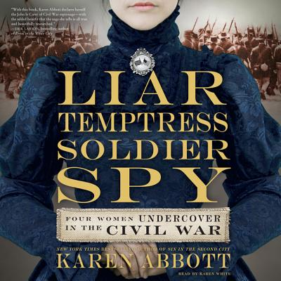 Liar, Temptress, Soldier, Spy - Audiobook