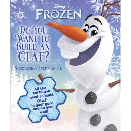 Disney Frozen: Do You Want to Build an Olaf? : Storybook & Snowman Kit