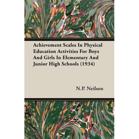 Achievement Scales in Physical Education Activities for Boys and Girls in Elementary and Junior High Schools (1934) - Halloween Physical Education Activities