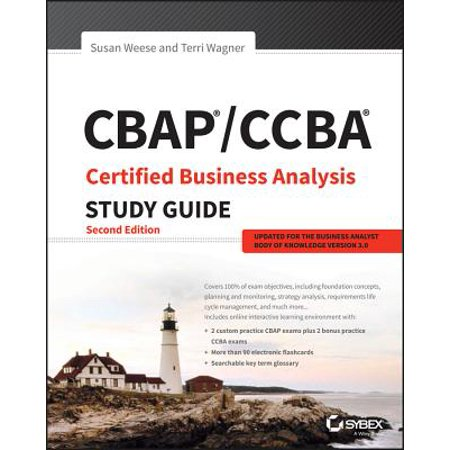 CBAP/CCBA Certified Business Analysis Study Guide